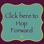 Blog Hop Forward