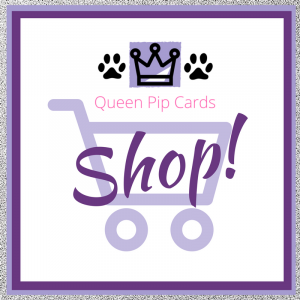 Click to Shop With Queen Pip Cards