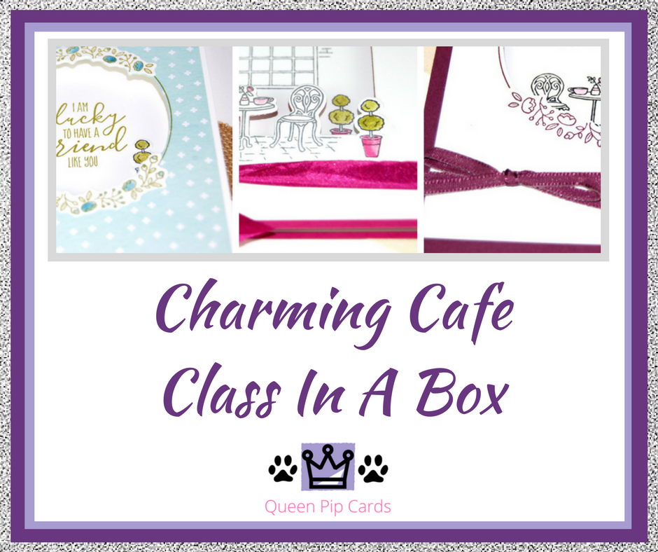 Charming Cafe Class In A Box by Queen Pip Order your supplies today and get the materials for 6 cards sent direct to your door! Spring / Summer 2018 Pip Todman Crafty Coach & Stampin' Up! Top UK Demonstrator Queen Pip Cards www.queenpipcards.com Facebook: fb.me/QueenPipCards #queenpipcards #stampinup #papercraft #inspiringyourcreativity
