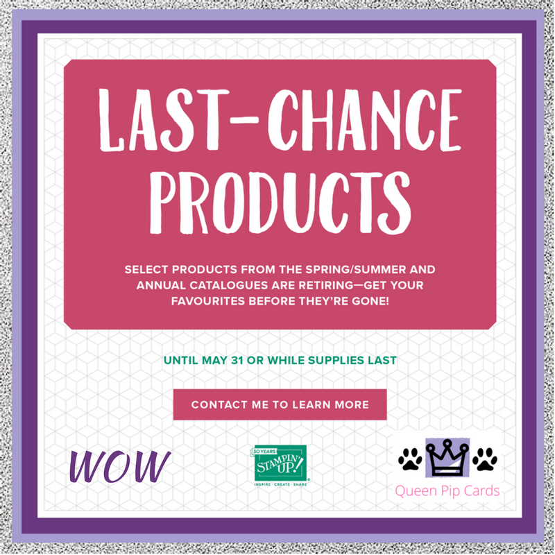 Last Chance List 2018 is Live! Check out whether your favourite item not yet purchased is retiring, if so grab it quick! Pip Todman Crafty Coach & Stampin' Up! Top UK Demonstrator Queen Pip Cards www.queenpipcards.com Facebook: fb.me/QueenPipCards #queenpipcards #stampinup #papercraft #inspiringyourcreativity