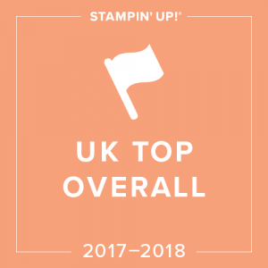 Thrilled to be number 4 in the UK for the year 2017-18 - Pip Todman Stampin' Up!