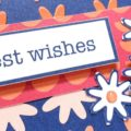 Best Wishes With Happiness Blooms memories and more card pack! Quick and easy cards! Pip Todman www.queenpipcards.com Stampin' Up! Independent Demonstrator UK