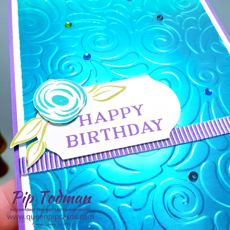 This Stunning Embossed Foil Technique brings some extra zing to your cards and projects. Especially in all the different coloured foils we have now! Pip Todman www.queenpipcards.com Stampin' Up! Independent Demonstrator UK