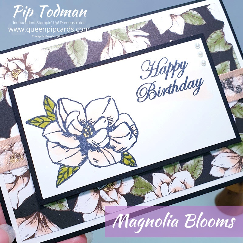 A Simple Magnolia Birthday Card using the Stampin' Up! Magnolia Blooms set. Such a quick but pretty card for a friend. Pip Todman www.queenpipcards.com Stampin' Up! Independent Demonstrator UK