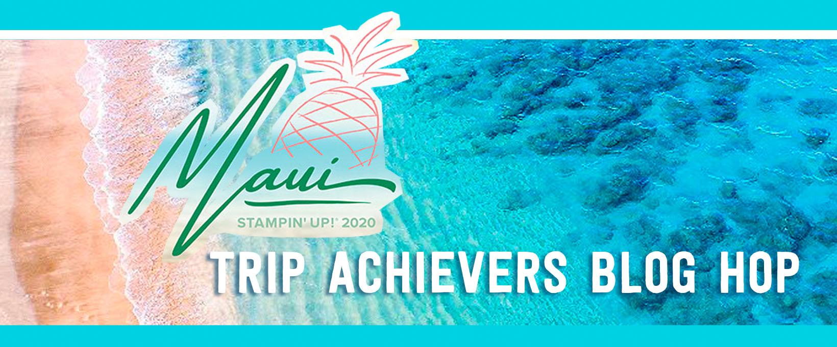 Pip Todman Stampin' Up! Demonstrator UK Maui Incentive Trip Achievers Blog Hop