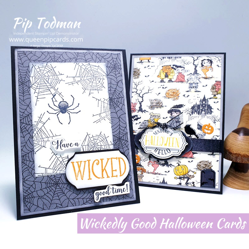 Wickedly Good Halloween Cards with Monster Bash papers from Stampin' Up! Pip Todman www.queenpipcards.com Stampin' Up! Independent Demonstrator UK
