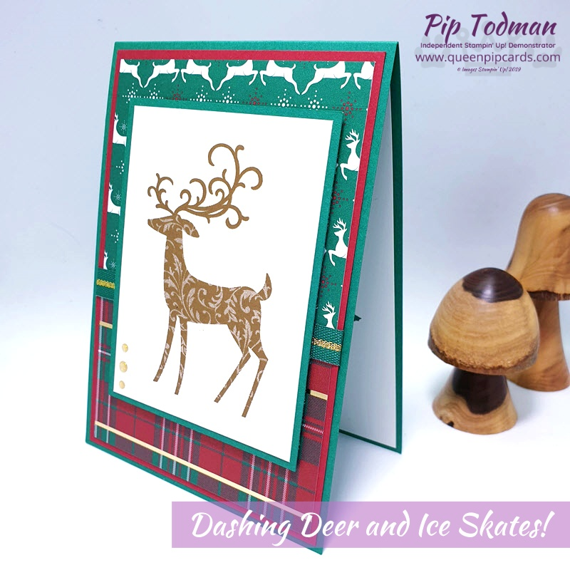 Dashing Deer and Ice Skates! Not together, but beautiful nonetheles. Plus a great tip about 2 background design papers. Pip Todman www.queenpipcards.com Stampin' Up! Independent Demonstrator UK