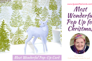 Most Wonderful Pop Up Christmas card featuring the Most Wonderful Time product medley! Pip Todman www.queenpipcards.com Stampin' Up! Independent Demonstrator UK