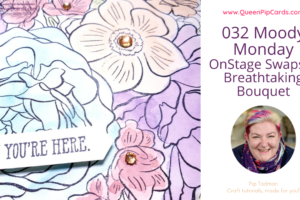 A Breathtaking Bouquet of flowers with this NEW sneak peek stamp set! Pip Todman www.queenpipcards.com Stampin' Up! Independent Demonstrator UK
