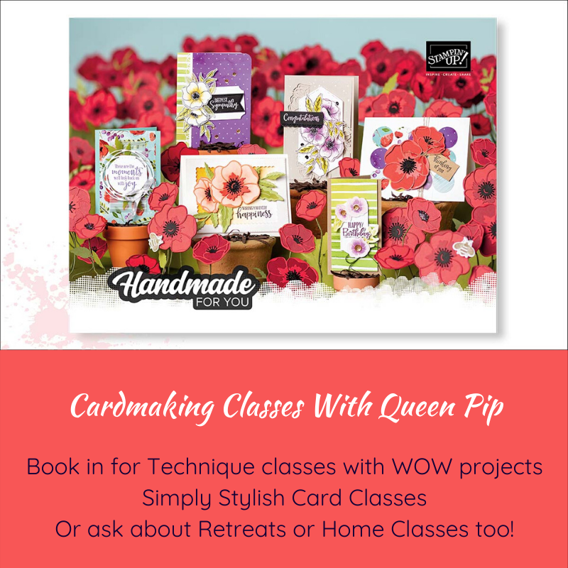 Cardmaking Classes Ash Vale Fleet Church Crookham and your place! Book in today! Pip Todman www.queenpipcards.com Stampin' Up! Independent Demonstrator UK